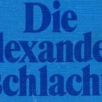 Die Alexanderschlacht von Herbert Achterbusch (1971)