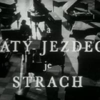 A pátý jezdec je strach {Zbyněk Brynych, 1965}