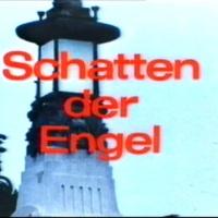 Schatten der Engel {Daniel Schmid, 1976}