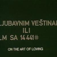 O ljubavnim veštinama ili Film sa 14441# {1972, Karpo Ačimović-Godina}